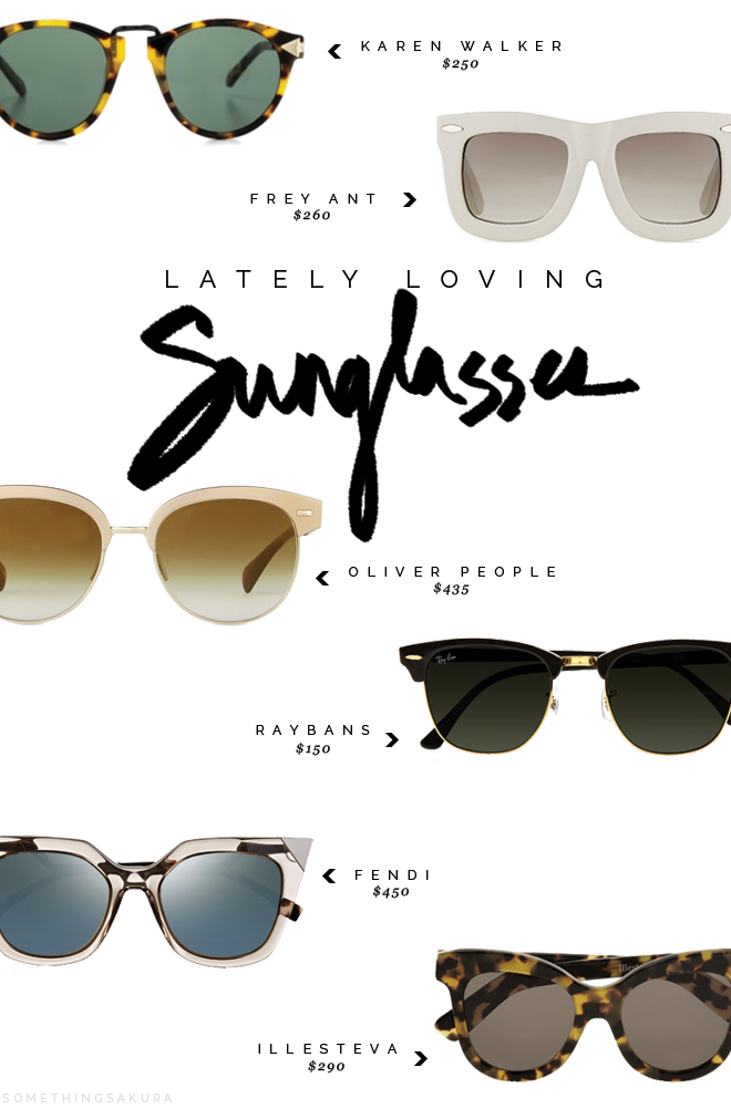 Something Sakura: Lately Loving Sunglasses